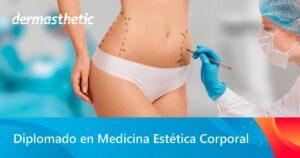 Diplomado de medicina Estética Corporal
