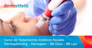 Curso online de Tratamientos Esteticos Dermapen y BB Glow